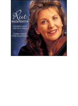 Icelandic Music For Solo Violin: Ingolfsdottir
