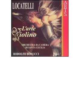 ヴァイオリンの技法Op3-Vol.4 ロドルフォ・ボヌッチ(Vn)、聖チェチリア室内管