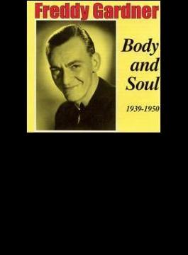 Body & Soul 1939-1950