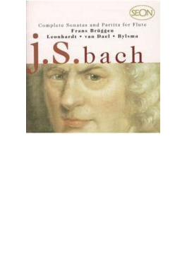 Sonatas & Partitas For Flute: Bruggen, Leonhardt, Bylsma, Van Dael