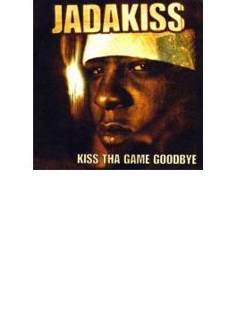 Kiss Da Game Goodbye