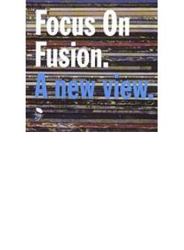 Focus On Fusion