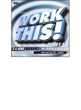 Work This - Club Nrg Work Vol.1