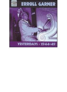 Yesterdays - Early Recordings1944-1949