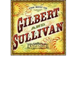 The Best Of Gilbert & Sullivan: D'oyly Carte Opera Company