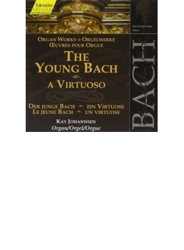 Organ Works The Young Bach: Johannsen