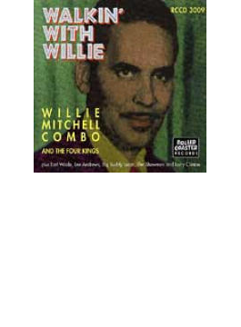 Walkin With Willie Mitchell