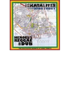 Heroes Of Reggae In Dub