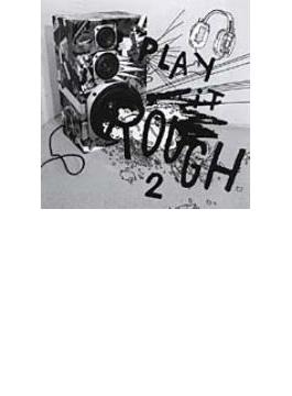 Play It Rough 2