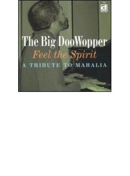 Feel The Spirit - A Tibute To Mahalia