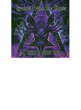 Tyrants From The Abyss - Tribute To Morbid Angel