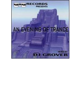 An Evening Of Trance