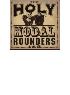 Holy Modal Rounders 1+2