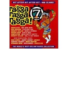 Ragga Ragga Ragga!: 7