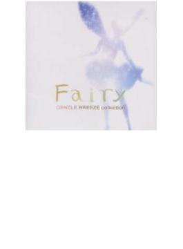 聖なる風の詩 Fairy Gentle Breeze Collection