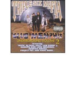 Club Memphis Underground Vol.2