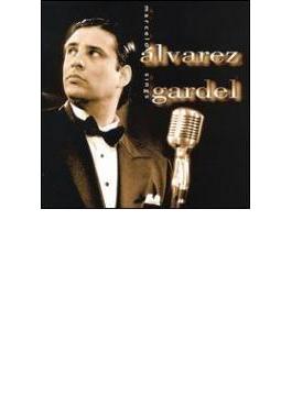 Marcelo Alvarez: Sings Gardel