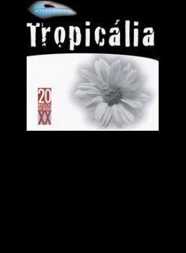 Tropicalia - Serie Milennium Segunda Fase
