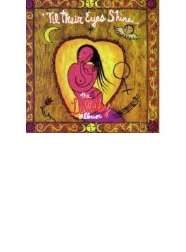 Til Their Eyes Shine: Lullaby Album