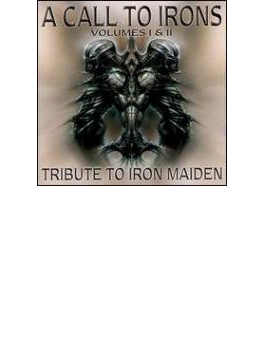 Call To Irons Vol.1 & 2 - Tribute To Iron Maiden