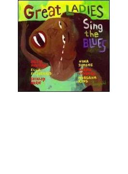 Great Ladies Sings The Blues