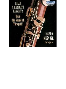 Sound Of Tarogato: L.kiss Gy(Tarogato Hungarian Folk Instrument)