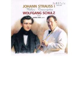 J. シュトラウス I:フルートとピアノのためのワルツ集/ヴォルフガング・シュルツ