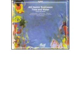 バレエ・オラトリオ「タイム・アンド・ウォーター」 ハトルドウルスドウッティル/ズーコフスキー/レイキャビク室内管弦楽団・合唱団
