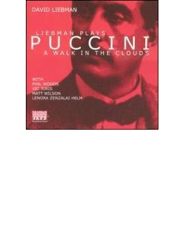 Liebman Plays Puccini - Walk In The Clouds