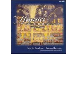 Music For Royal Fireworks, 水上の音楽 Pearlman / Boston Baroque