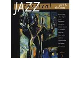 Jazz Festival Vol.3 - Jazz & The Blues