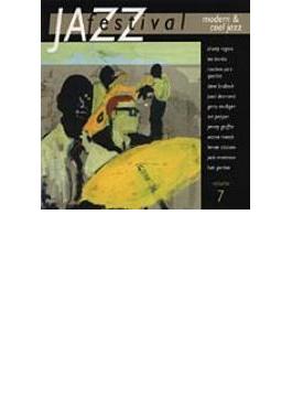 Jazz Festival Vol.7 - Modern & Cool Jazz
