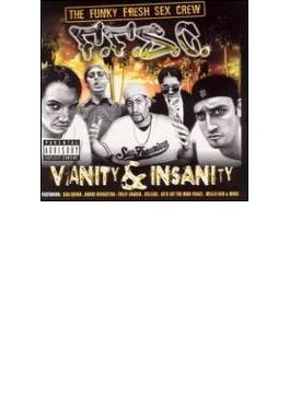 Vanity & Insanity