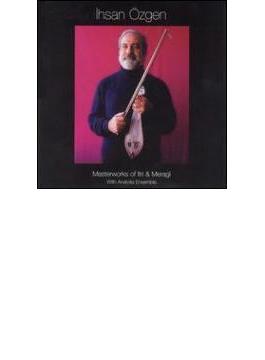 Masterworks Of Itri And Meragi