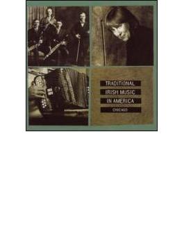 Irish Traditional Music In America - Chicago