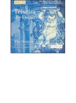 Te Deum: Christophers / Sixteen