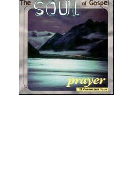 Soul Of Gospel - Prayer
