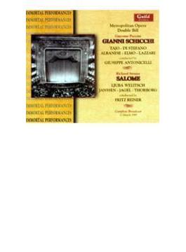 Salome: Reiner / Met, Gianni Schicchi: Antonicelli / Met