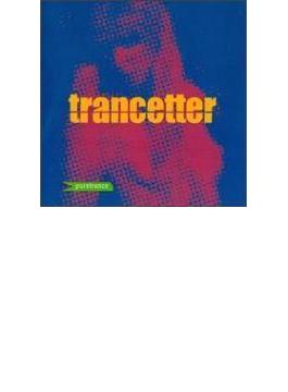 Trancetter