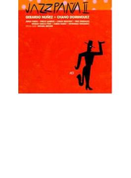 Jazzpana 2 - New Flamenco Jazzextravaganza