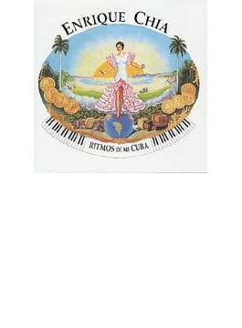 エンリケ チアの素晴らしいピアノ世界-魅惑のキューバン リズム編 Ritmos De M