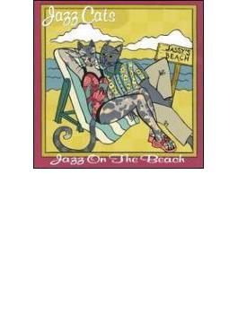 Jazz Cats - Jazz On The Beach