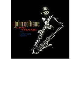 Live Trane - The European Tours (7CD)