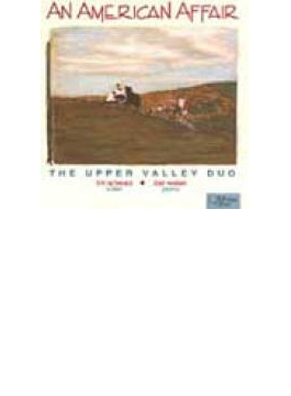An American Affair: Corigliano, Ives, Copland, Etc: Upper Valley Duo