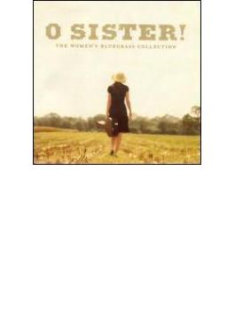 O Sister - Women's Bluegrass Collection