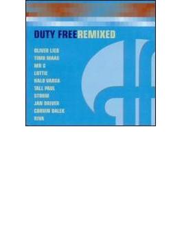 Duty Free Remixed
