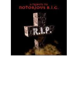 Rest In Peace - B.i.g. Tribute