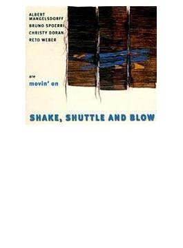 Shake Shuttle & Blow
