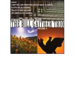 Bill Gaither Trio Vol.4