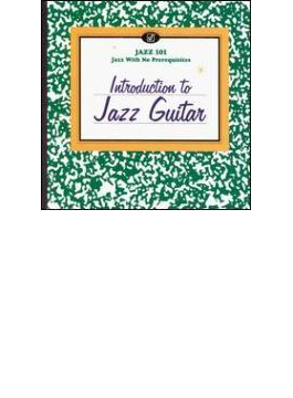 Jazz 101 - Introduction To Jazz Guitar